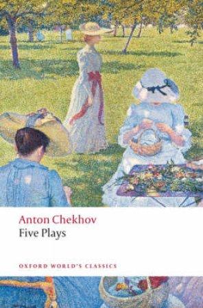 Five Plays by Anton Pavlovich Chekhov & Ronald Hingley