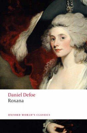 Roxana by Daniel Defoe & John Mullan