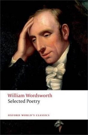 Selected Poetry by William Wordsworth & Stephen Gill & Duncan Wu