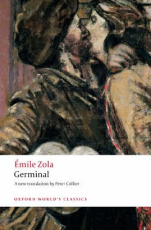 Germinal by Emile Zola & Peter Collier & Robert Lethbridge
