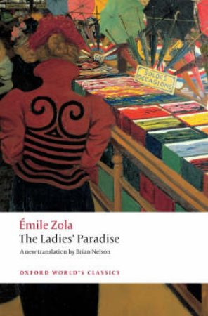 The Ladies' Paradise by Emile Zola & Brian Nelson