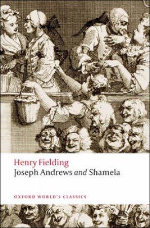 Joseph Andrews and Shamela by Henry Fielding & Douglas Brooks-Davis & Thomas Keymer