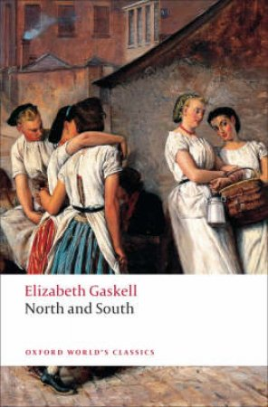North and South by Elizabeth Cleghorn Gaskell & Angus Easson & Sally Shuttleworth