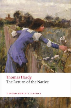 The Return of the Native by Thomas Hardy & Simon Gatrell & Nancy Barrineau & Margaret R. Higonnet