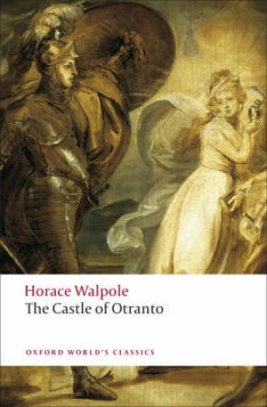 The Castle of Otranto by Horace Walpole & W. S. Lewis & E. J. Clery