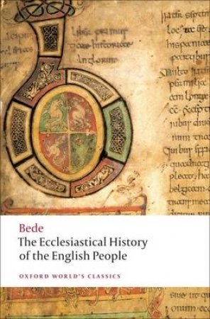 The Ecclesiastical History of the English People/ The Greater Chronicle/ Bede's Letter to Egbert by Bede & Judith McClure & Roger Collins