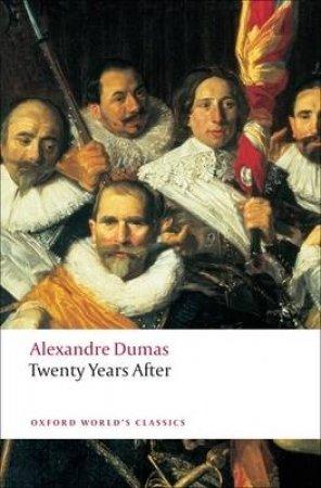 Twenty Years After by Alexandre Dumas & David Coward