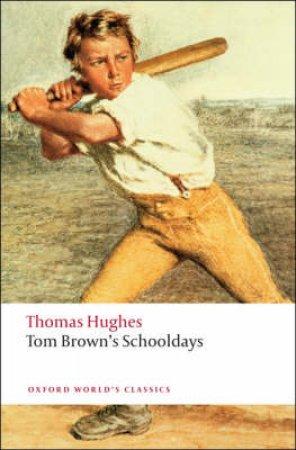 Tom Brown's Schooldays by Thomas Hughes & Andrew Sanders