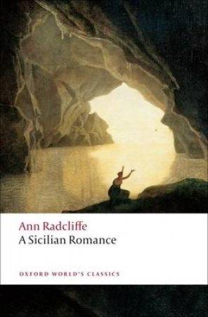 A Sicilian Romance by Ann Ward Radcliffe & Alison Milbank