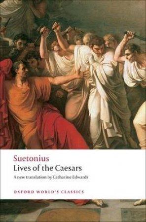 Lives of the Caesars by Suetonius & Catharine Edwards