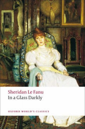 In a Glass Darkly by Joseph Sheridan Le Fanu & Robert Tracy