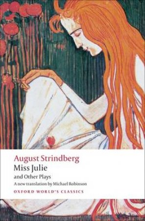 Miss Julie and Other Plays by August Strindberg & Michael Robinson