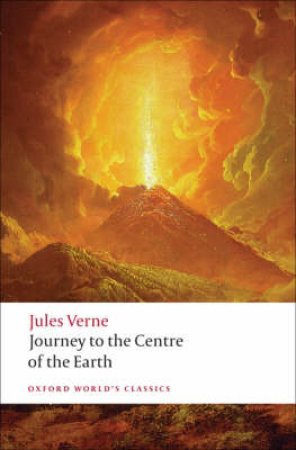 Journey to the Centre of the Earth by Jules Verne & William Butcher