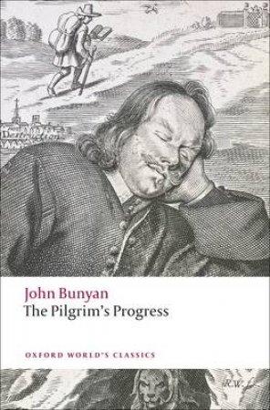 The Pilgrim's Progress by John Bunyan & W. R. Owens