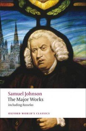 The Major Works by Samuel Johnson & Donald Greene