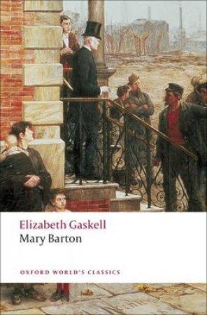 Mary Barton by Elizabeth Cleghorn Gaskell & Shirley Foster