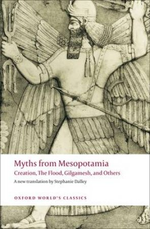 Myths from Mesopotamia by Stephanie Dalley