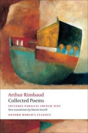 Collected Poems by Arthur Rimbaud & Martin Sorrell