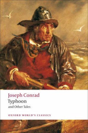 Typhoon and Other Tales by Joseph Conrad & Cedric Watts