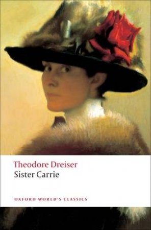 Sister Carrie by Theodore Dreiser & Lee Clark Mitchell