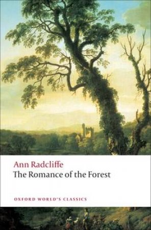 The Romance of the Forest by Ann Ward Radcliffe & Chloe Chard