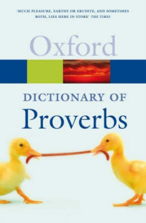 The Oxford Dictionary of Proverbs by Jennifer Speake
