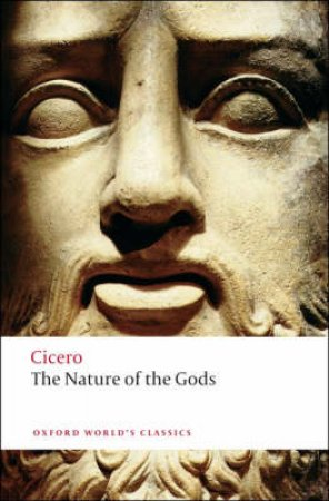 The Nature of the Gods by Cicero & P. G. Walsh