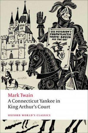 A Connecticut Yankee in King Arthur's Court by Mark Twain & M. Thomas Inge & Daniel Carter Beard