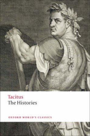 The Histories by Cornelius Tacitus & W. H. Fyfe & D. S. Levene