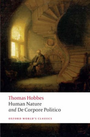 Human Nature and De Corpore Politico by Thomas Hobbes & J. C. A. Gaskin
