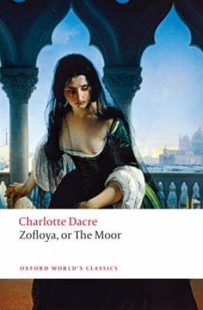 Zofloya by Charlotte Dacre & Kim Ian Michasiw