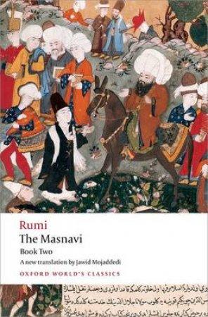 The Masnavi by Jalal Al-Din Rumi & Jawid A. Mojaddedi