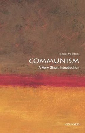 Communism by Leslie Holmes