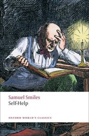 Self-Help by Samuel Smiles & Peter W. Sinnema
