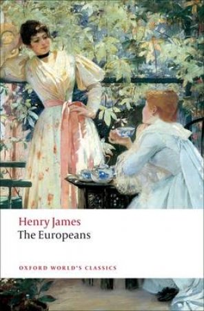 The Europeans by Henry James & Ian Campbell Ross