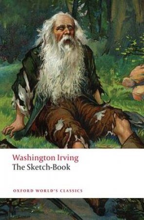 The Sketch-Book of Geoffrey Crayon, Gent by Washington Irving & Susan Manning