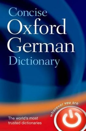 Concise Oxford German Dictionary by M. Clark & O. Thyen