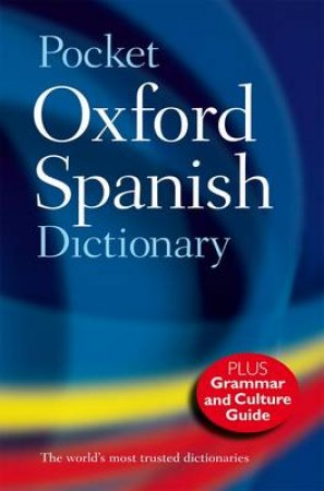 Pocket Oxford Spanish Dictionary by Nicholas Rollin & Carol Styles Carvajal & Jane Horwood