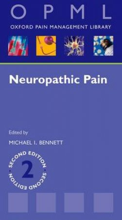 Neuropathic Pain by Michael I. Bennett