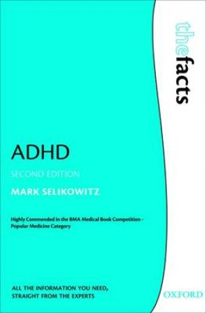 ADHD by Mark Selikowitz