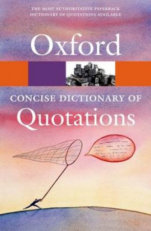 Concise Oxford Dictionary of Quotations by Susan Ratcliffe
