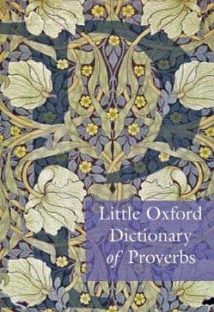Little Oxford Dictionary of Proverbs by Elizabeth Knowles