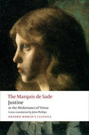 Justine, or the Misfortunes of Virtue by Marquise de Sade & John Phillips