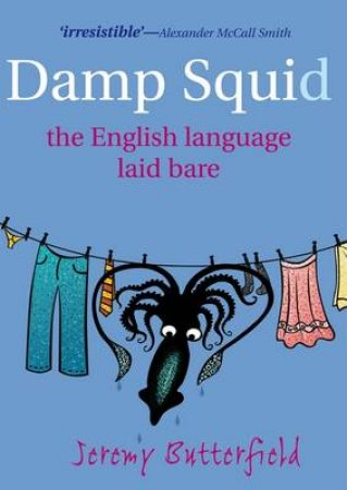 Damp Squid by Jeremy Butterfield