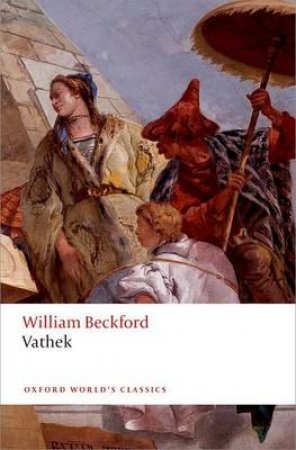 Vathek by William Beckford & Thomas Keymer