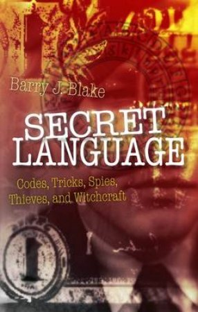 Secret Language by Barry J. Blake