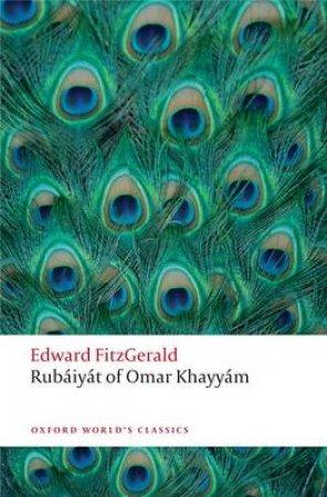 Rubaiyat of Omar Khayyam by Edward Fitzgerald & Daniel Karlin
