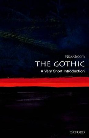 The Gothic by Nick Groom