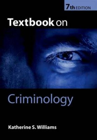 Textbook on Criminology by Katherine S. Williams
