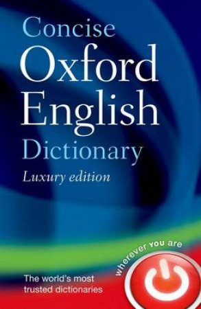 Concise Oxford English Dictionary by Angus Stevenson & Maurice Waite